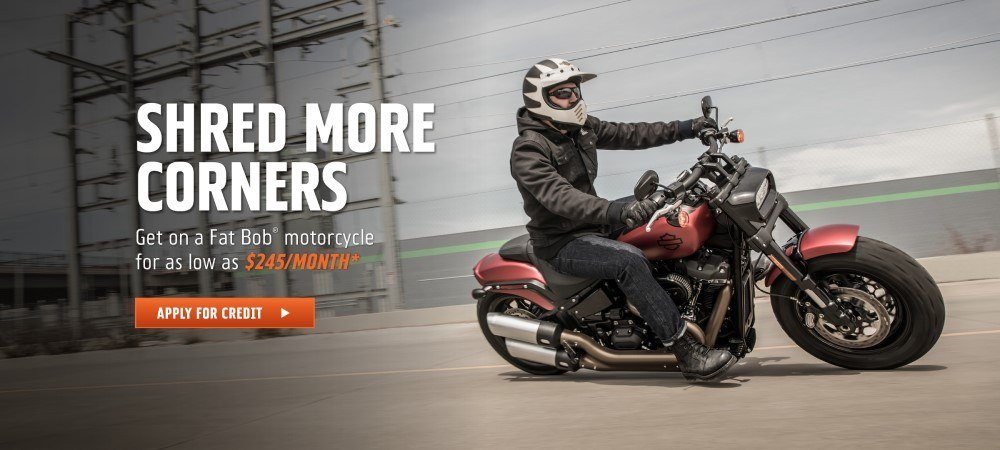 Get on a Fat Bob motorcycle for as low as $245/month